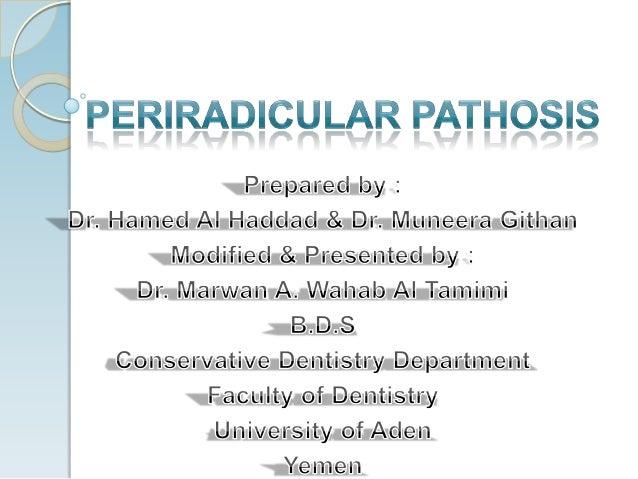 Pathology of the periapex