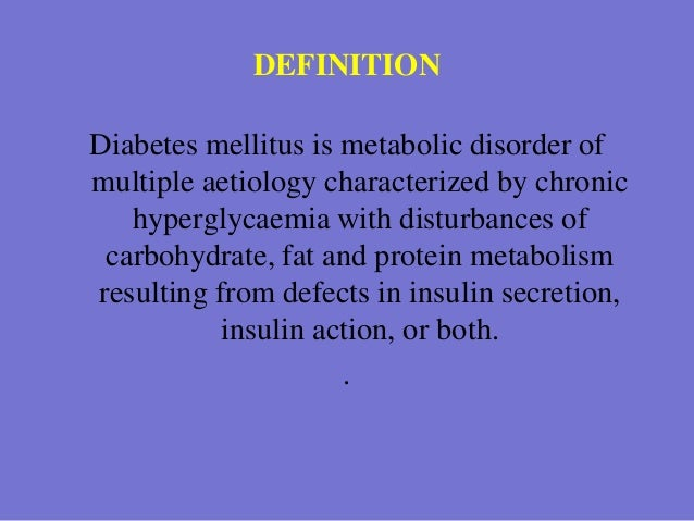an overview of diabetes a metabolism disorder Overview mayo clinic diabetes, metabolism, and faculty investigators in the metabolic bone disease core group of the mayo clinic division of.