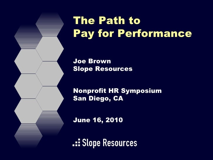 Path to pay for performance