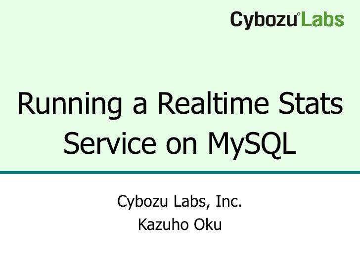 Running a Realtime Stats Service on MySQL