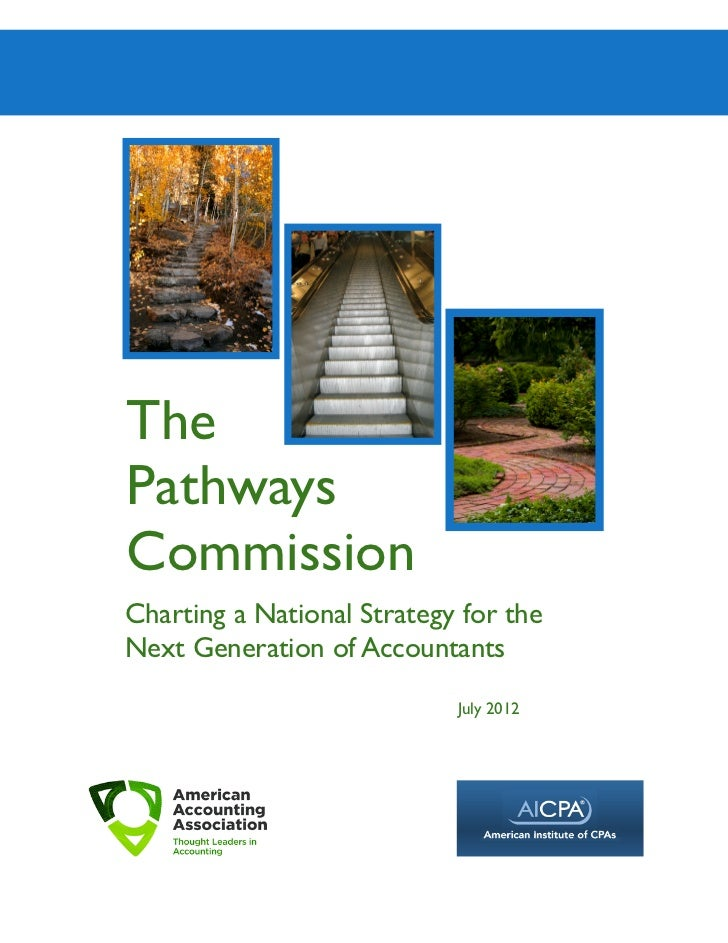 ThePathwaysCommissionCharting a National Strategy for theNext Generation of Accountants                            July 2012