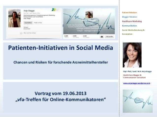 Patient RelationBlogger RelationHealthcare MarketingKommunikationSocial Media Beratung &KonzeptionDipl.-Päd./ cand. M.A. A...