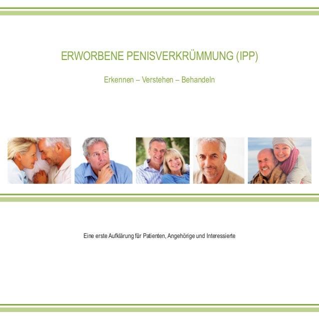 ERWORBENE PENISVERKRÜMMUNG (IPP) Erkennen – Verstehen – Behandeln Eine erste Aufklärung fü̈r Patienten, Angehörige und Int...
