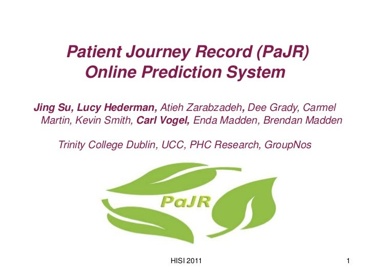 Patient Journey Record (PaJR)        Online Prediction SystemJing Su, Lucy Hederman, Atieh Zarabzadeh, Dee Grady, Carmel  ...