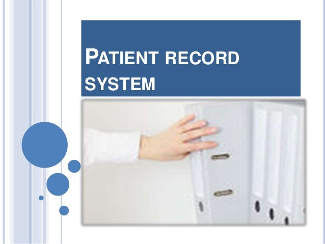 patient recording system essay What is health information management  recording and charting of the changes in the health  the software will have computerized patient record system.