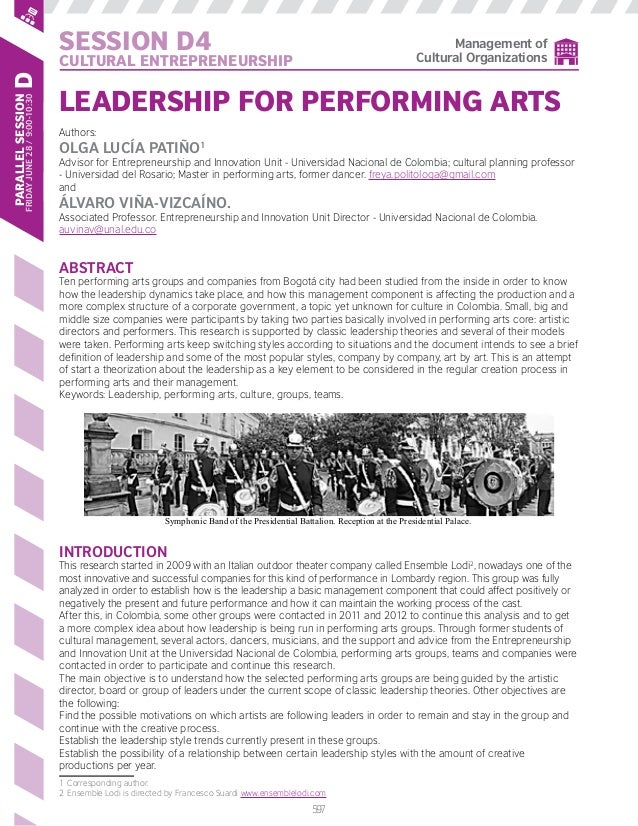 1 Leadership for Performing Arts 12th AIMAC Conference in Bogotá Authors: Olga Lucía PATIÑO1 Advisor for Entrepreneurship ...