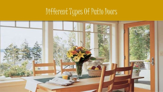 Different types of patio doors for Different types of patio doors