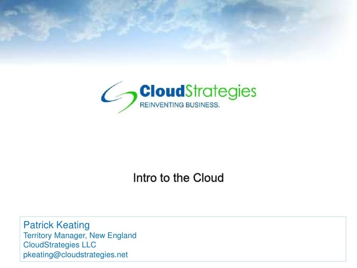 Patrick Keating Territory Manager, New England CloudStrategies LLC                                                        ...