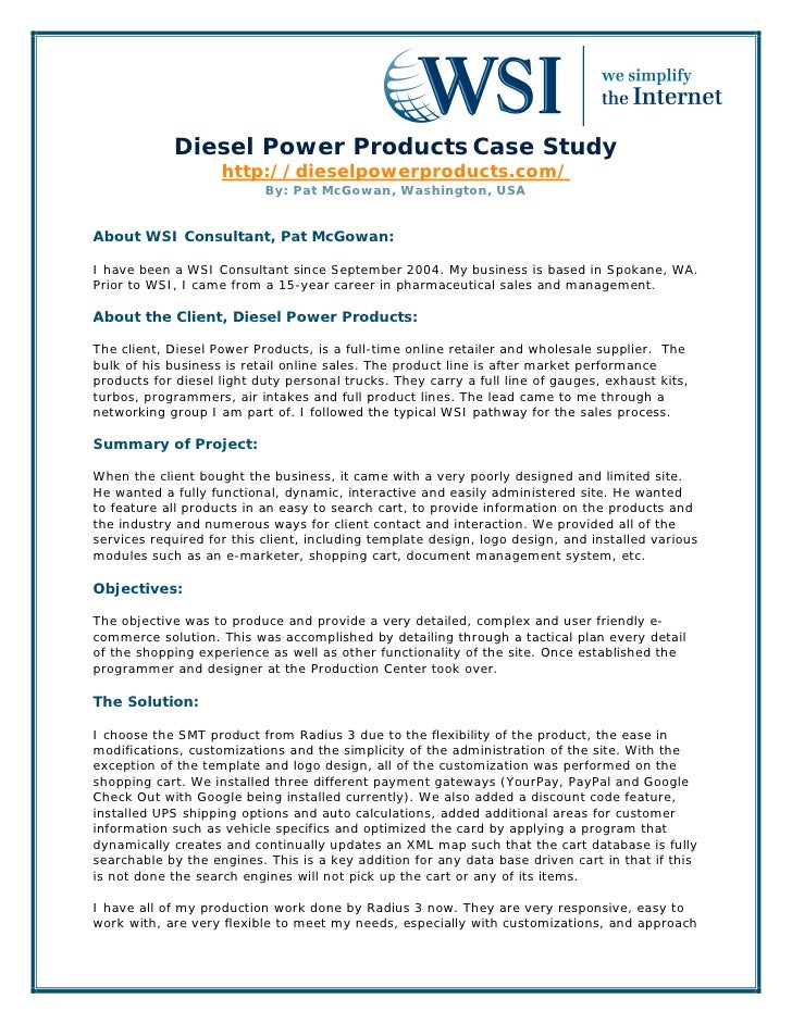 Diesel Power Products Case Study                    http://dieselpowerproducts.com/                           By: Pat McGo...