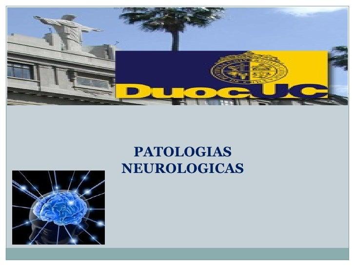 PATOLOGIASNEUROLOGICAS