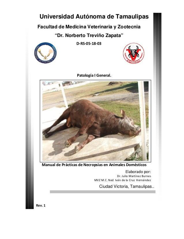 """Universidad Autónoma de TamaulipasFacultad de Medicina Veterinaria y Zootecnia""""Dr. Norberto Treviño Zapata""""D‐RS‐05‐18‐03..."""
