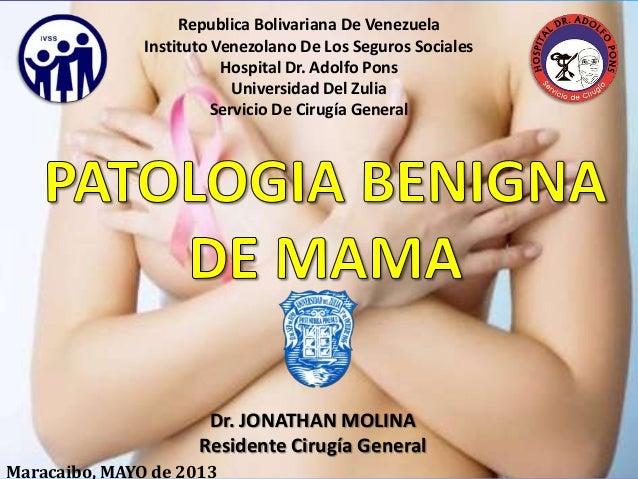 Patologia benigna de mama jonathan molina