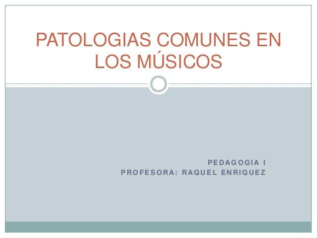 Patologias comunes en los músicos