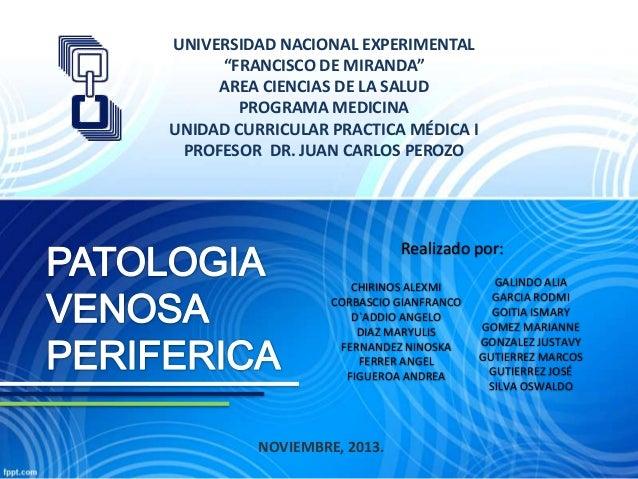 """UNIVERSIDAD NACIONAL EXPERIMENTAL """"FRANCISCO DE MIRANDA"""" AREA CIENCIAS DE LA SALUD PROGRAMA MEDICINA UNIDAD CURRICULAR PRA..."""
