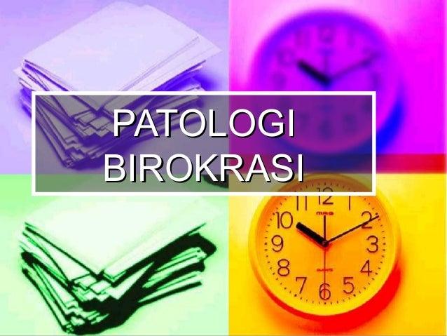 PATOLOGIBIROKRASI