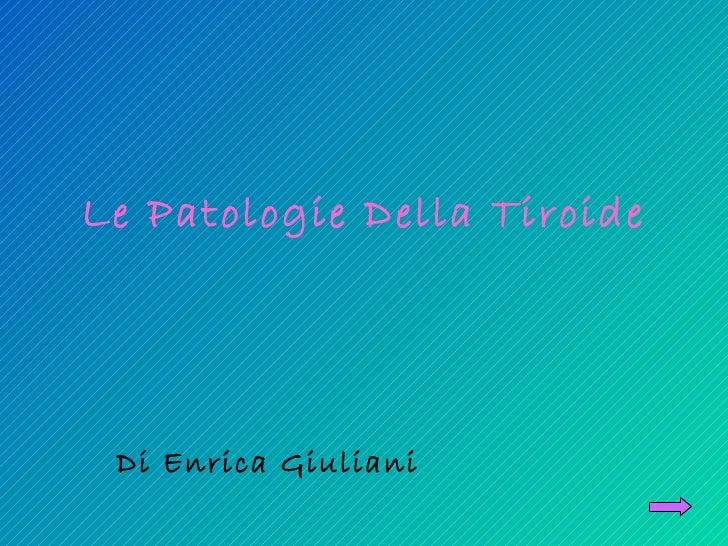 Le Patologie Della Tiroide Di Enrica Giuliani