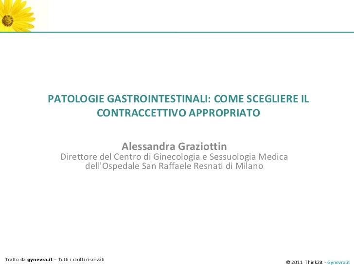 PATOLOGIE GASTROINTESTINALI: COME SCEGLIERE IL                           CONTRACCETTIVO APPROPRIATO                       ...