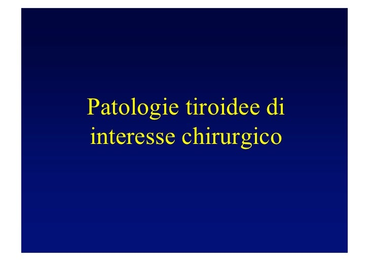 Patologie tiroidee diinteresse chirurgico