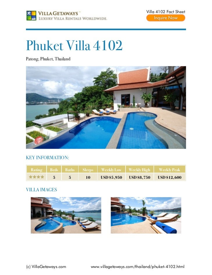 Villa 4102 Fact SheetPhuket Villa 4102Patong, Phuket, ThailandKEY INFORMATION:  Rating     Beds    Baths   Sleeps     Week...