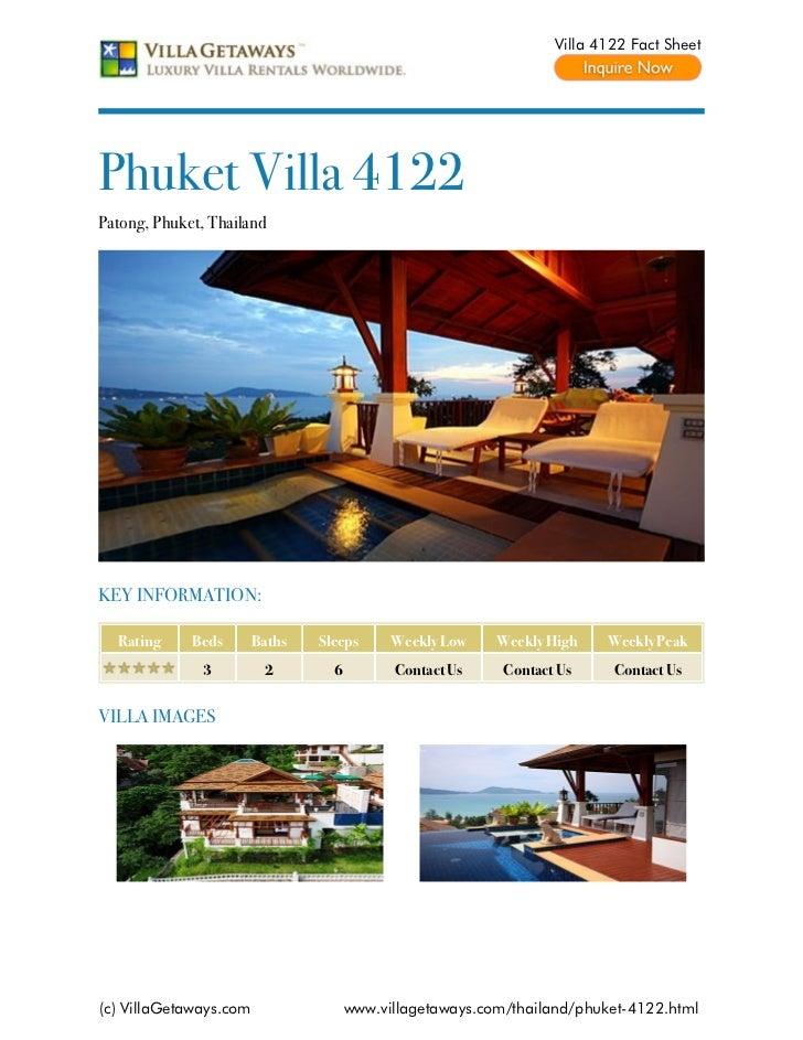 Villa 4122 Fact SheetPhuket Villa 4122Patong, Phuket, ThailandKEY INFORMATION:  Rating     Beds       Baths   Sleeps      ...