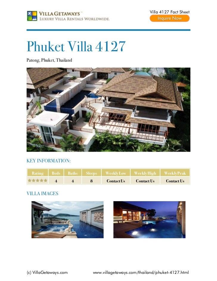 Villa 4127 Fact SheetPhuket Villa 4127Patong, Phuket, ThailandKEY INFORMATION:  Rating     Beds       Baths   Sleeps      ...