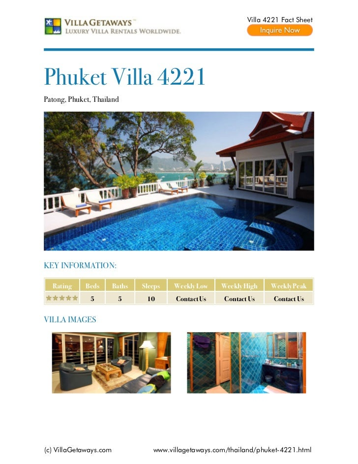 Villa 4221 Fact SheetPhuket Villa 4221Patong, Phuket, ThailandKEY INFORMATION:  Rating     Beds       Baths   Sleeps   Wee...