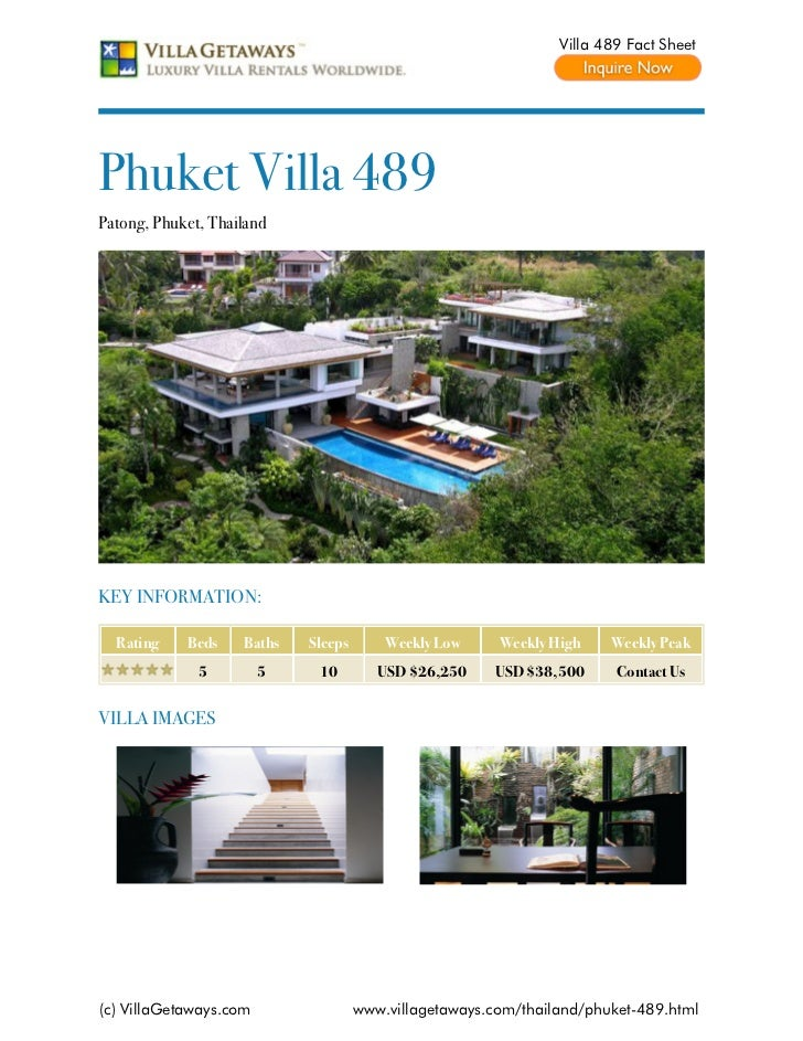 Villa 489 Fact SheetPhuket Villa 489Patong, Phuket, ThailandKEY INFORMATION:  Rating    Beds    Baths   Sleeps       Weekl...