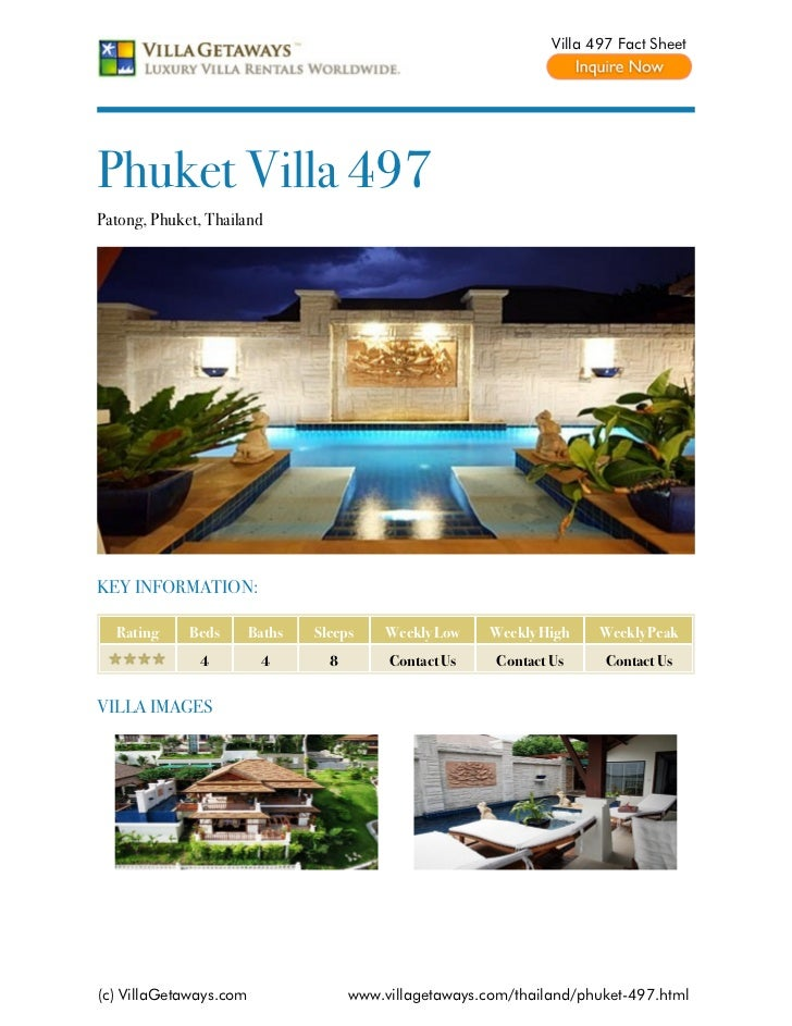 Villa 497 Fact SheetPhuket Villa 497Patong, Phuket, ThailandKEY INFORMATION:  Rating     Beds       Baths   Sleeps     Wee...