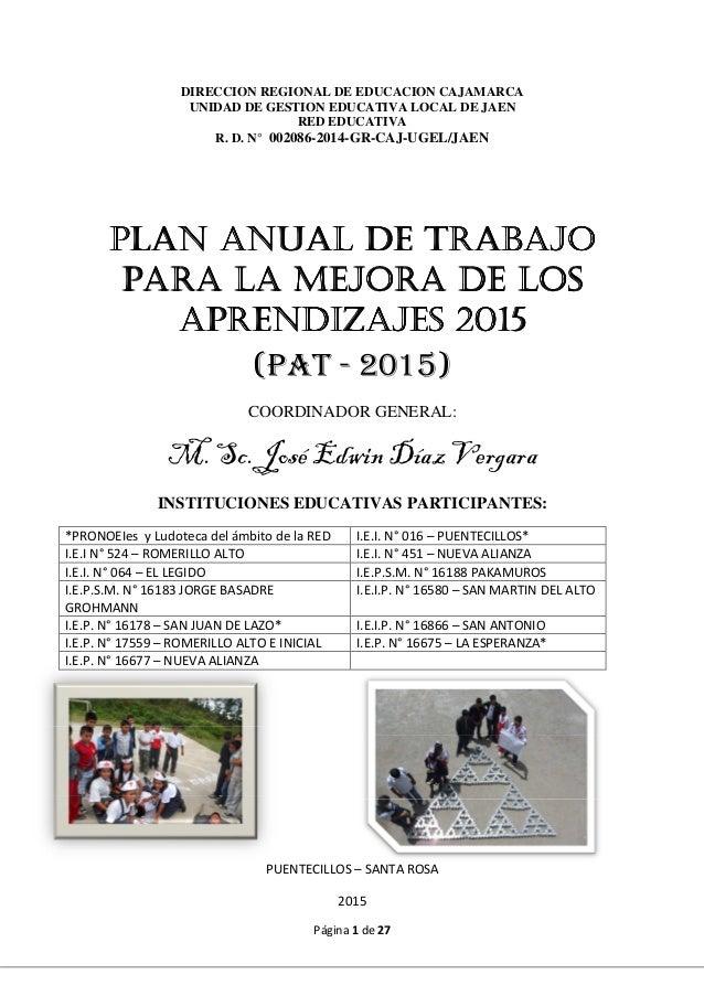 Página 1 de 27 DIRECCION REGIONAL DE EDUCACION CAJAMARCA UNIDAD DE GESTION EDUCATIVA LOCAL DE JAEN RED EDUCATIVA R. D. N° ...