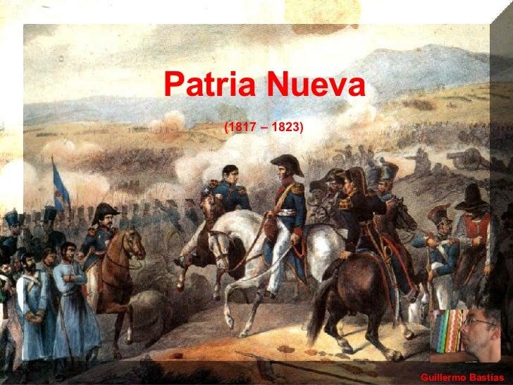 Guillermo Bastías Patria Nueva (1817 – 1823)