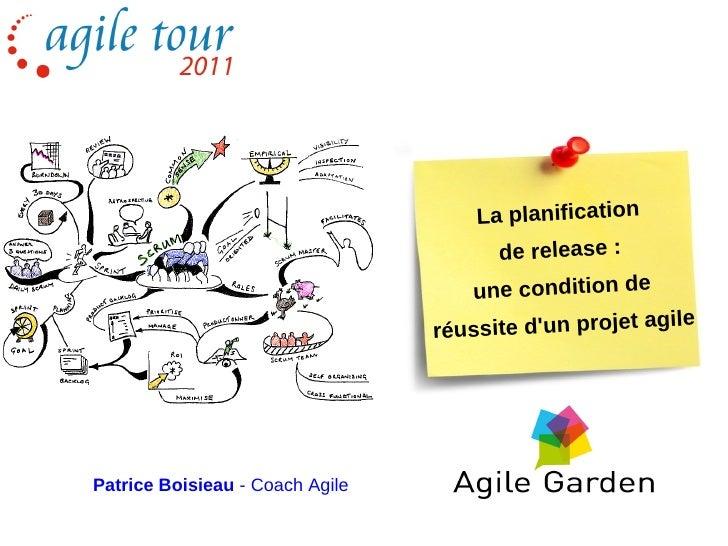 Agile Tour Nantes  2011 - Patrice boisieau - planification de release