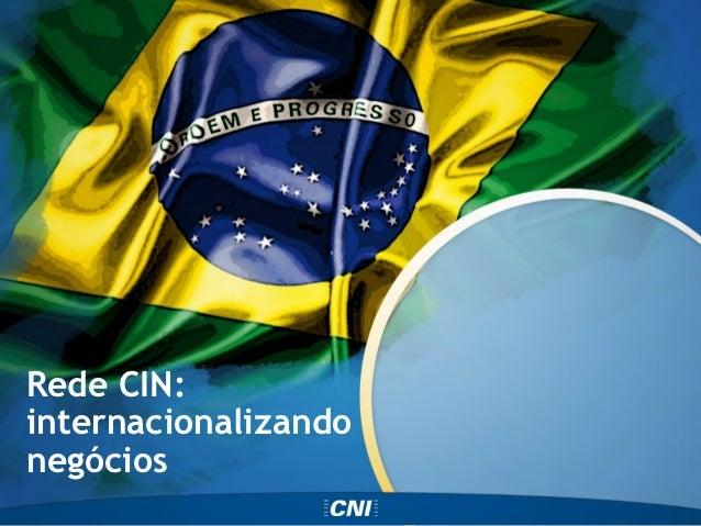 Rede CIN:internacionalizandonegócios