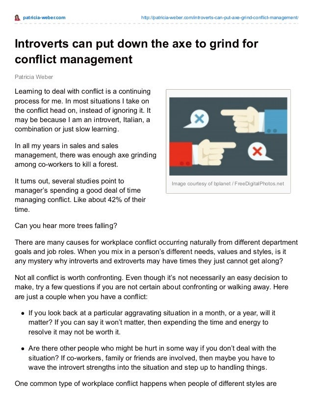 patricia-weber.com http://patricia-weber.com/introverts-can-put-axe-grind-conflict-management/ Image courtesy of bplanet /...