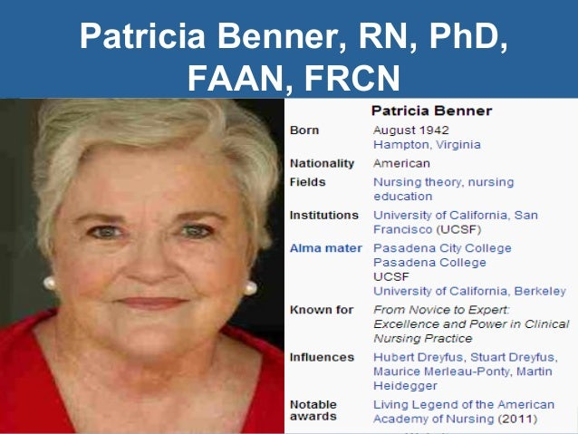 patricia benner and philosophy A noted nursing educator, patricia benner is a professor emerita in the department of social and behavioral sciences at the university of california, san francisco.