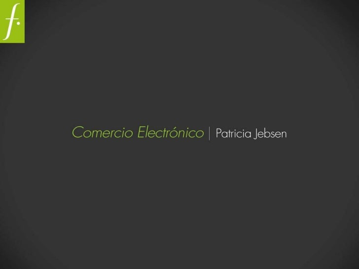 Patricia Jebsen - presentacion ecommerce ecommerce day Montevideo