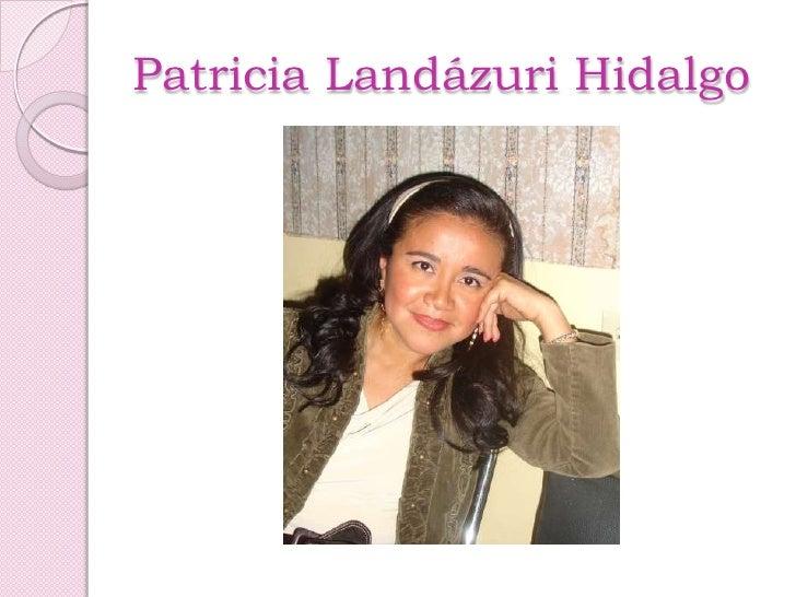 Patricia Landázuri Hidalgo<br />