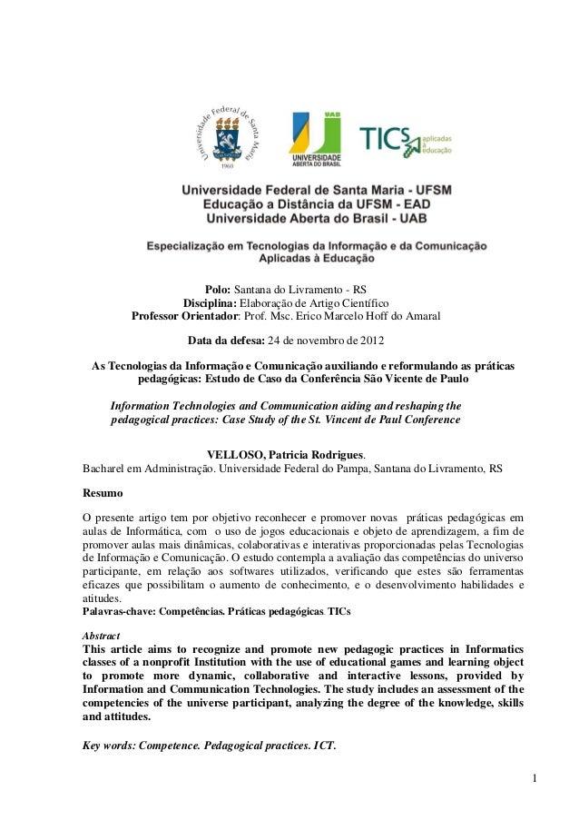 1Polo: Santana do Livramento - RSDisciplina: Elaboração de Artigo CientíficoProfessor Orientador: Prof. Msc. Erico Marcelo...