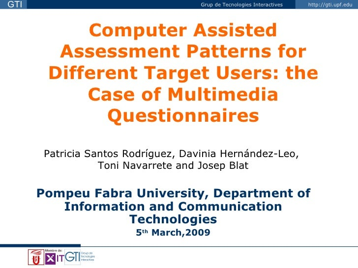 Computer assisted assessment patterns for different target users: the case of Multimedia Questionnaires
