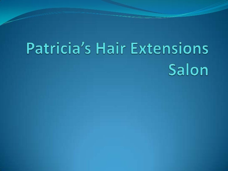 Patricia's Hair Extensions Salon