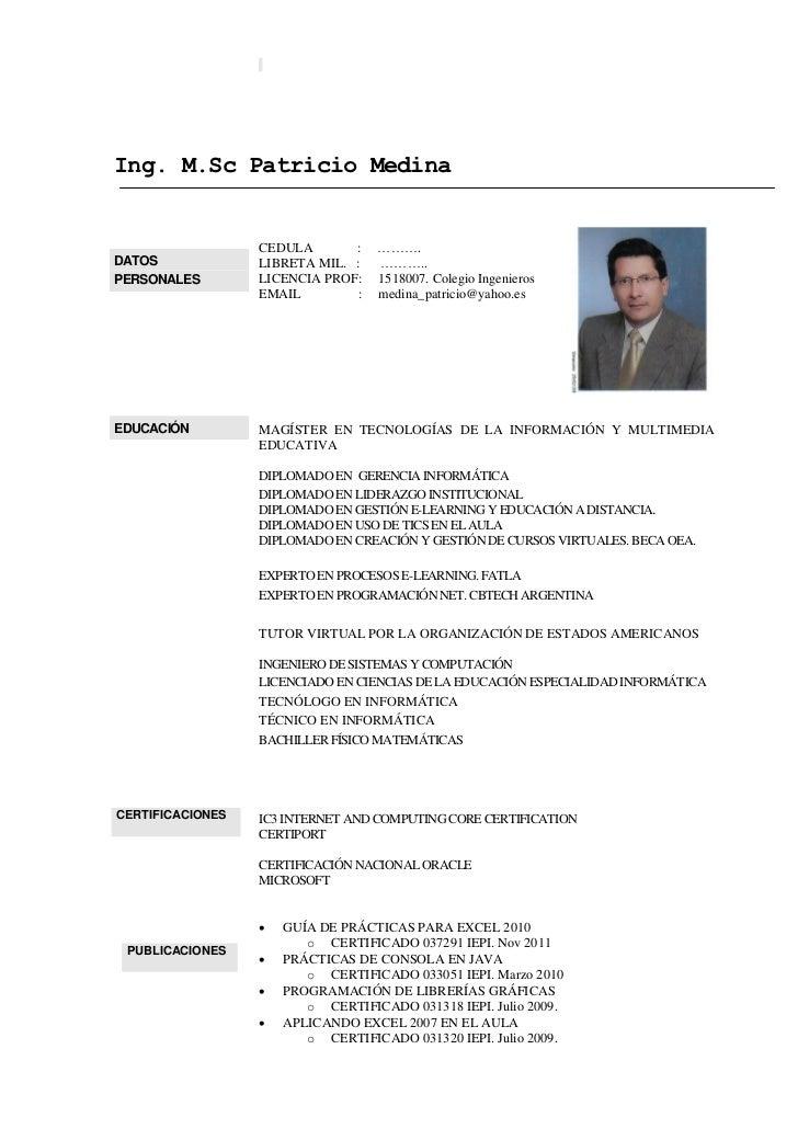 Ing. M.Sc Patricio Medina                  CEDULA       :   ……….DATOS             LIBRETA MIL. :   ………..PERSONALES        ...