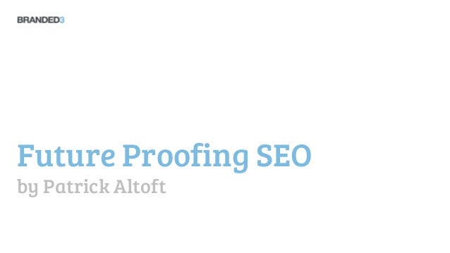 Futureproofing your SEO strategy