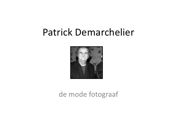 Patrick Demarchelier<br />de mode fotograaf<br />
