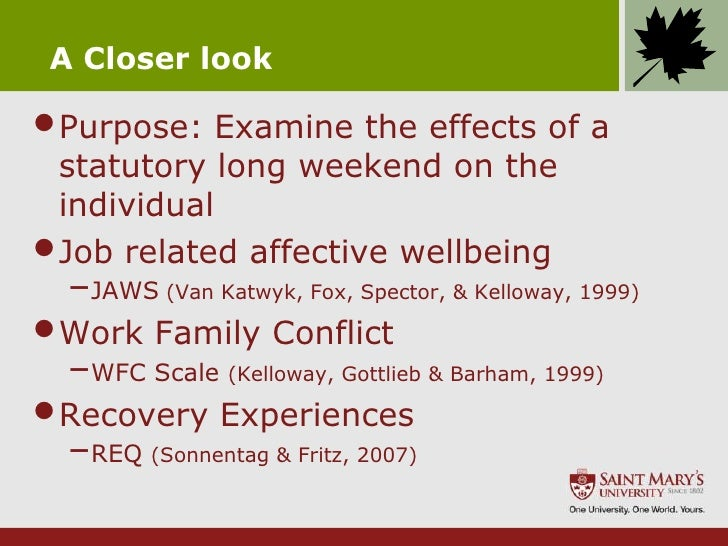 Work Family Conflict Scale 1999)•work Family Conflict