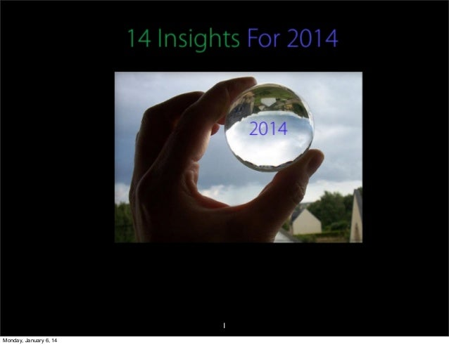 Patrick's 14 For 2014...Insights Not Predictions
