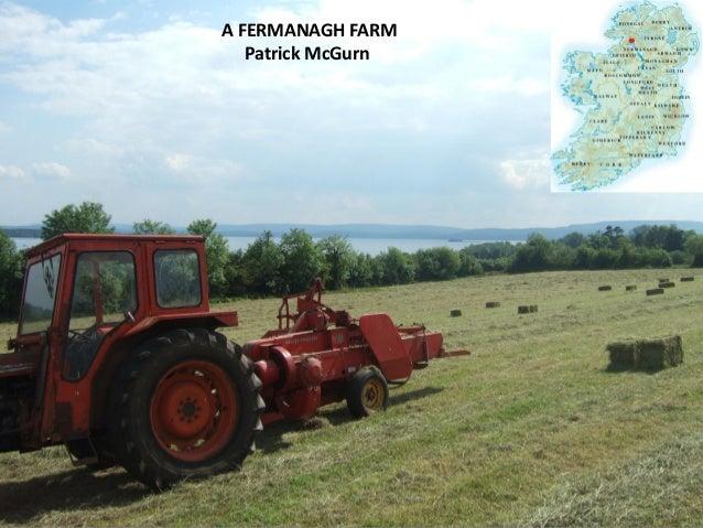Patrick McGurn presents his farm in Co Fermanagh, Northern Ireland