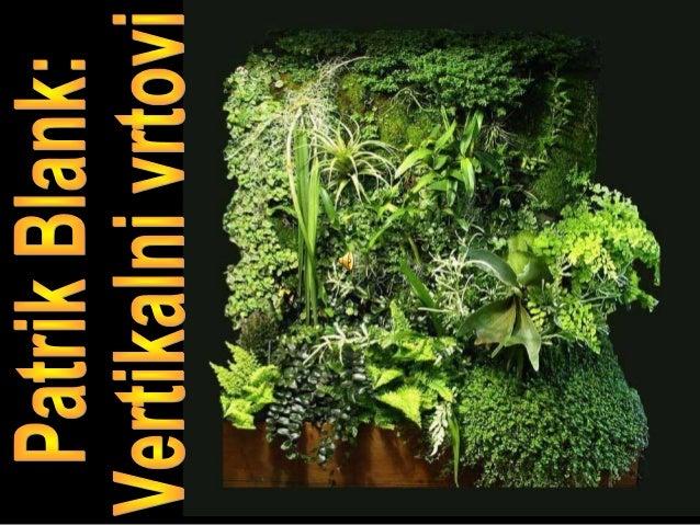 Patrik blank - vertikalni vrtovi (lat)