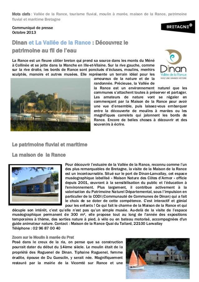 Mots clefs : Vallée de la Rance, tourisme fluvial, moulin à marée, maison de la Rance, patrimoine fluvial et maritime Bret...