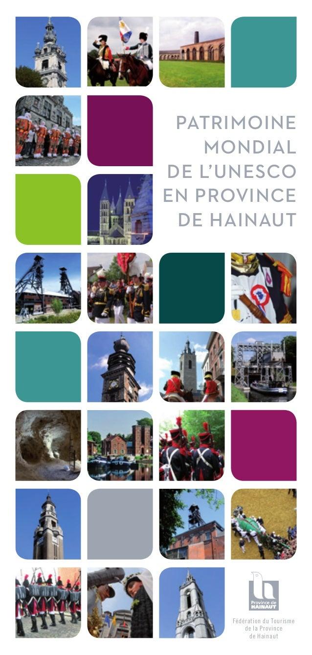 Fédération du Tourismede la Provincede HainautPatrimoinemondialde l'Unescoen Provincede Hainaut