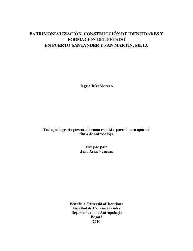 PATRIMONIALIZACIÓN, CONSTRUCCIÓN DE IDENTIDADES Y             FORMACIÓN DEL ESTADO     EN PUERTO SANTANDER Y SAN MARTÍN, M...