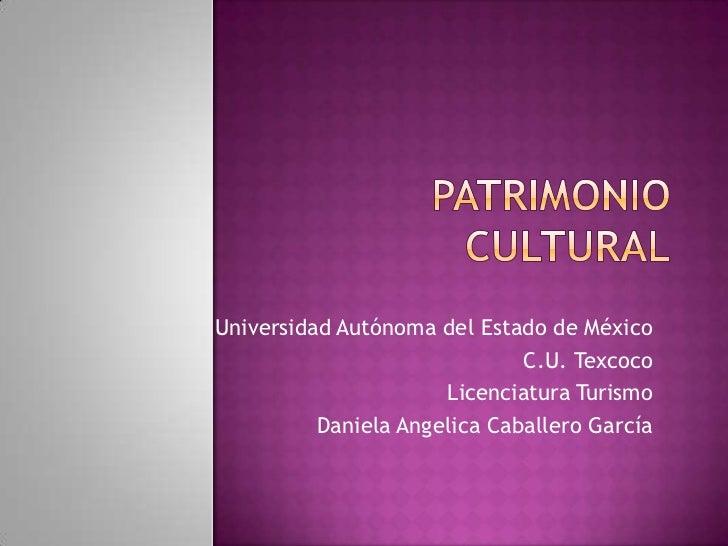 Universidad Autónoma del Estado de México                              C.U. Texcoco                      Licenciatura Turi...